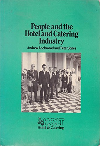 9780039105235: Managing People in the Hotel and Catering Industry (Holt hotel & catering)