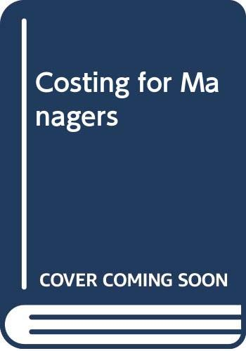 9780039105723: Costing for Managers
