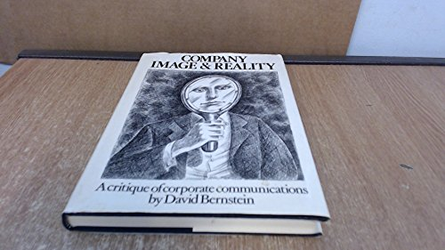 9780039105747: Company image and reality: A critique of corporate communications