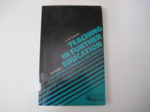 9780039105877: Teaching in Further Education: An Outline of Principles and Practice