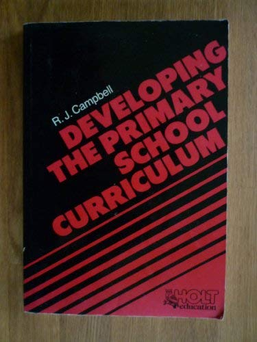 9780039105983: Developing the Primary School Curriculum
