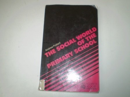 9780039106133: Social World of the Primary School