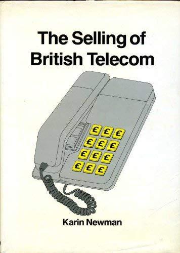 9780039106393: Selling of British Telecom