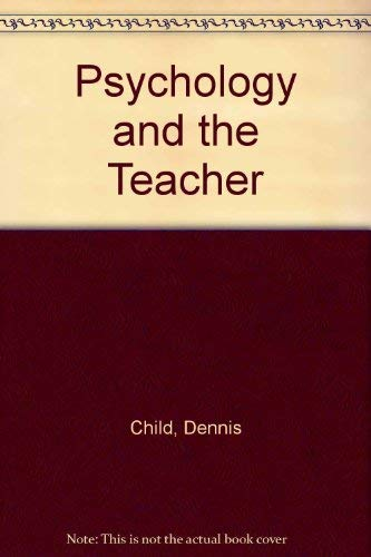 9780039106737: Psychology and the Teacher