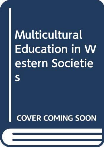 Multicultural Education in Western Societies (0039106764) by James A. Banks