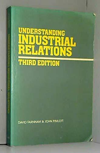 9780039106942: Understanding Industrial Relations