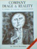 9780039107079: COMPANY IMAGE AND REALITY: A CRITIQUE OF CORPORATE COMMUNICATIONS
