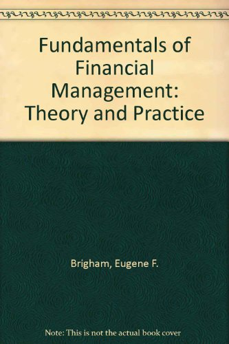 9780039107192: Fundamentals of Financial Management: Theory and Practice