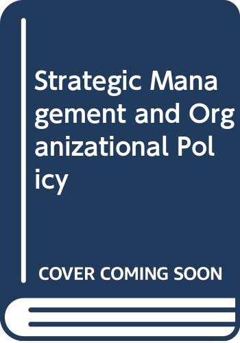 9780039107239: Strategic Management and Organizational Policy