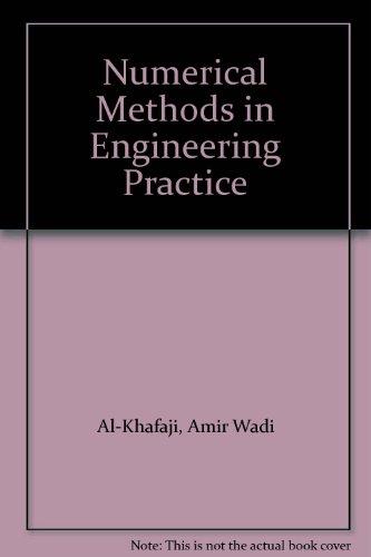 9780039107314: Numerical Methods in Engineering Practice