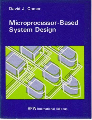 9780039107338: Microprocessor-based System Design