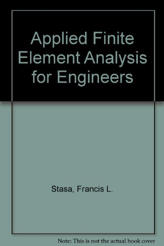 9780039107444: Applied Finite Element Analysis for Engineers