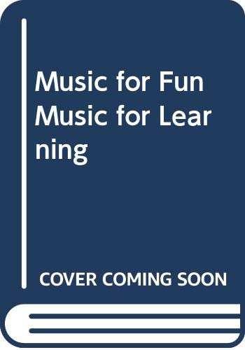 9780039200367: Music for Fun Music for Learning
