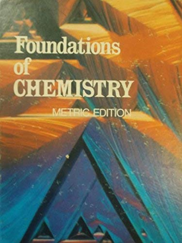 9780039200664: Foundations of Chemistry