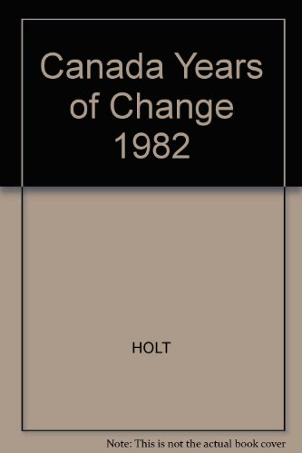 9780039201722: Canada, Years of Change