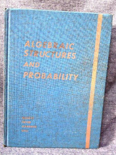 Algebraic Structures And Probability