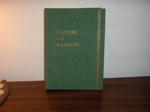 Vectors, Matrices and Algerbraic Structures: H.A. Elliott; K.D.