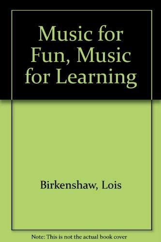 9780039211028: Music for Fun, Music for Learning