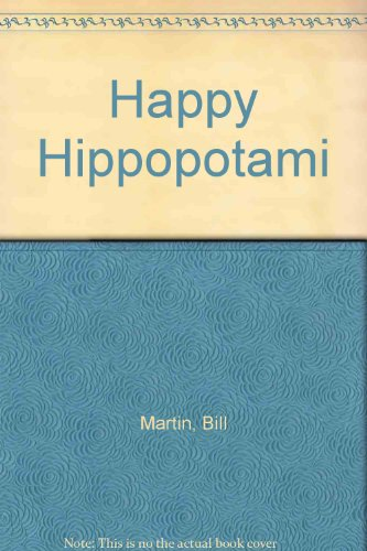 9780039217259: Happy Hippopotami