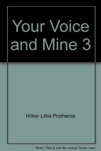 9780039217969: Your Voice and Mine 3
