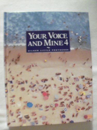 9780039217976: Your Voice and Mine 4