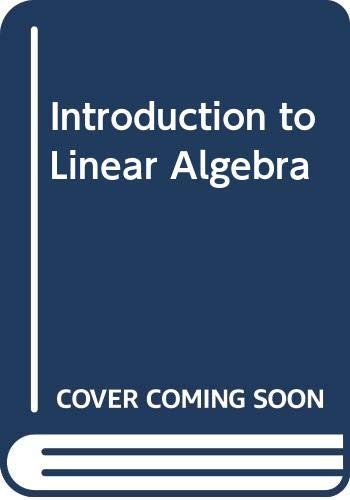 9780039218355: Introduction to Linear Algebra