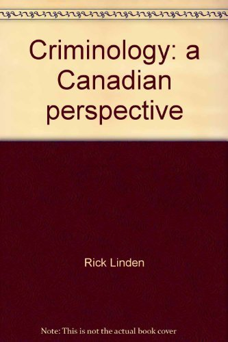 9780039218782: Criminology: A Canadian Perspective