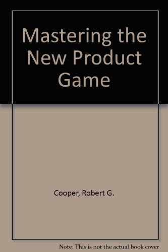 9780039219994: Mastering the New Product Game