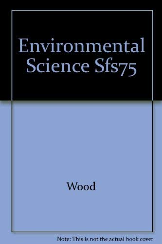 9780039221188: Environmental Science Sfs75