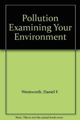 9780039222994: Pollution Examining Your Environment