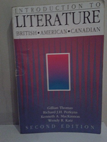 9780039225551: Introduction to Literature: British, American, Canadian