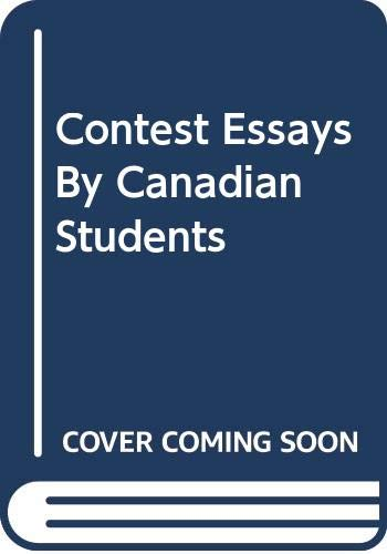 9780039226695: Contest Essays By Canadian Students