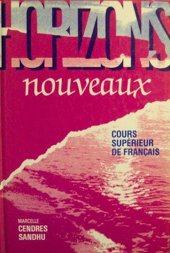 9780039227524: Horizons: Nouveaux (Cours Superieur De Francais)