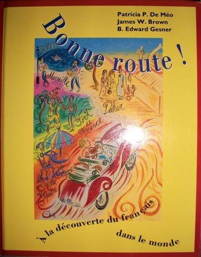 9780039227784: Bonne Route