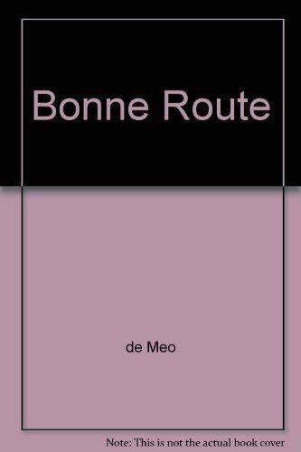 9780039227791: Bonne Route