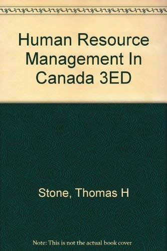 9780039227975: Human Resource Management In Canada 3ED