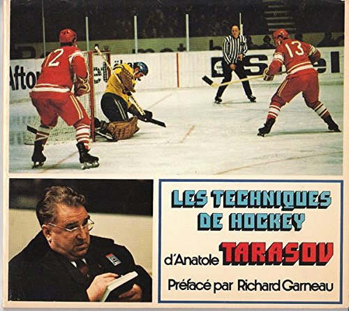 9780039235659: Les Techniques du Hockey d'Anatole Tarasov