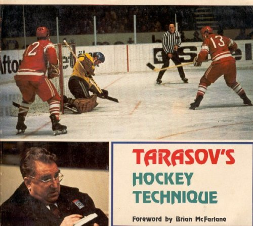 9780039235680: Tarasov's Hockey Technique : Anatoli Tarasov