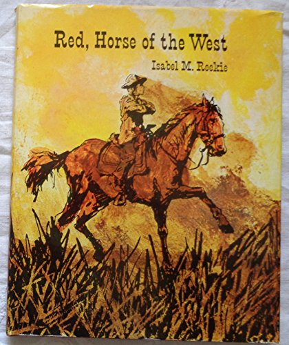Red: Horse of the West: Reekie, Isabel