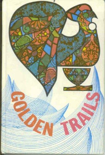 Golden Trails (Language Patterns) (0039238350) by Dr. J. R. Linn; Mabel Bruce; Dorothy Donaldson; Jean Ellis; Anne Saunders; Janet Trischuk