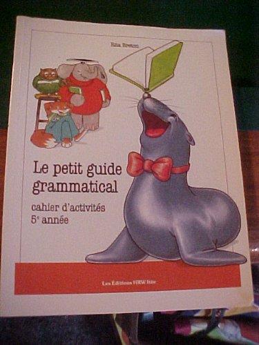 9780039261764: Le Petit Guide Grammatical