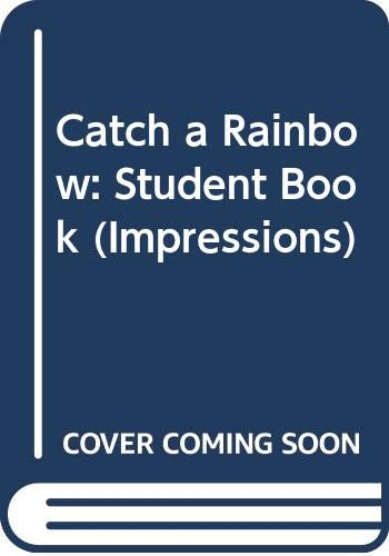9780039268046: Catch a Rainbow: Student Book