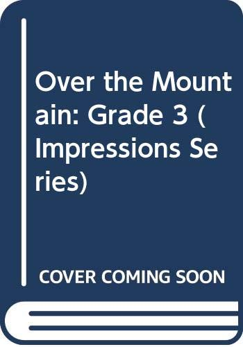 9780039268169: Over the Mountain: Grade 3 (Impressions Series)
