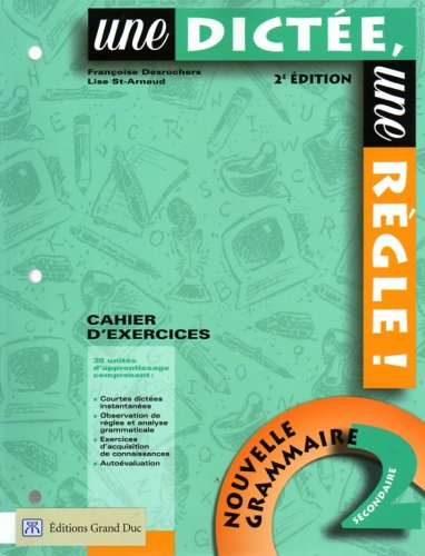 Une Dictee Une Regle 2e Edition: Cahier D' exercices: n/a