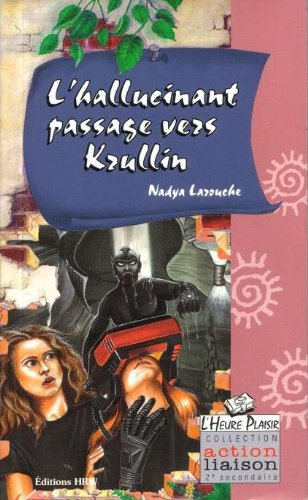 9780039278298: L'hallucinant Passage Vers Krullin