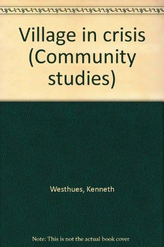 9780039280536: Village in crisis (Community studies)