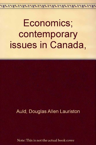 9780039280772: Economics; contemporary issues in Canada,