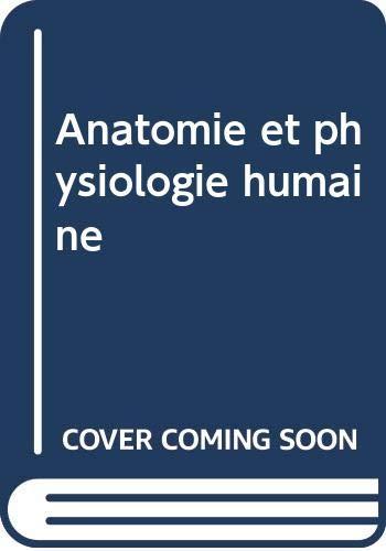 9780039281304: Anatomie et physiologie humaine