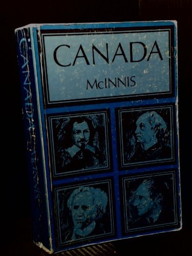9780039281601: Canada; A Political and Social History.