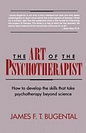 9780039700324: The Art of the Psychotherapist